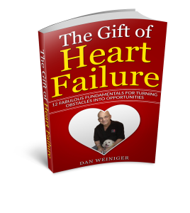The Gift of Heart Failure by Dan Weiniger