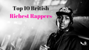 Top 10 British Rappers in 2017