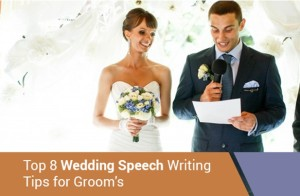 Top 8 Wedding Speech Writing Tips for Groom's