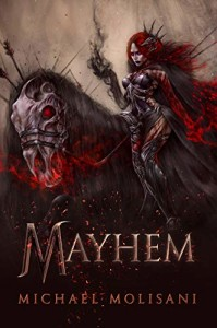 Mayhem by Michael MolisanI