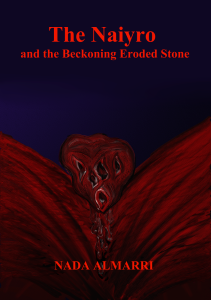 The Naiyro and the Beckoning Eroded Stone by Nada Almarri