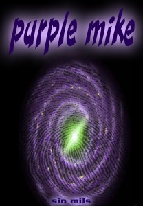 Purple Mike a trip by Sin Mils E-book