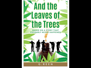 And The Leaves of the Trees by G. Reen