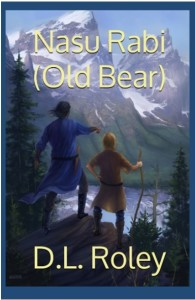Nasu Rabi: (Old Bear) | D.L. Roley