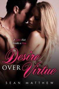 Desire Over Virtue | Sean Matthew