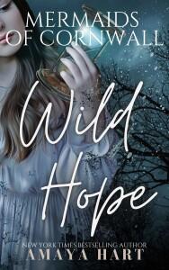 Wild Hope (Mermaids of Cornwall Series Book 5) | Amaya Hart