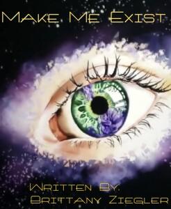 Make Me Exist | Brittany Ziegler