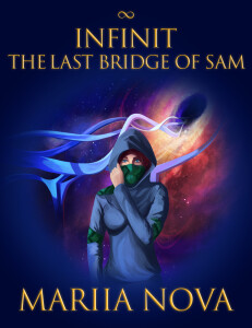 Infinit. The last bridge of Sam | Mariia Nova