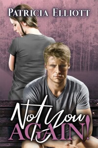 Not You Again! | Patricia Elliott