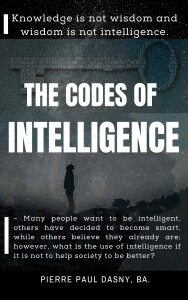 THE CODES OF INTELLIGENCE | Pierre Paul DASNY, BA.