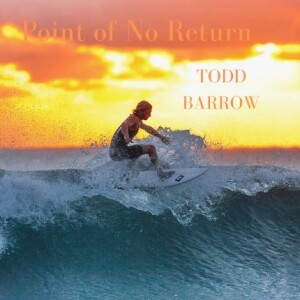 New country release by Texas country artist Todd Barrow!