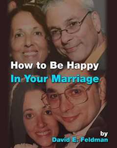 How To Be Happy In Your Marriage: A Roadmap For Finding Happiness in Marriage … and in Love